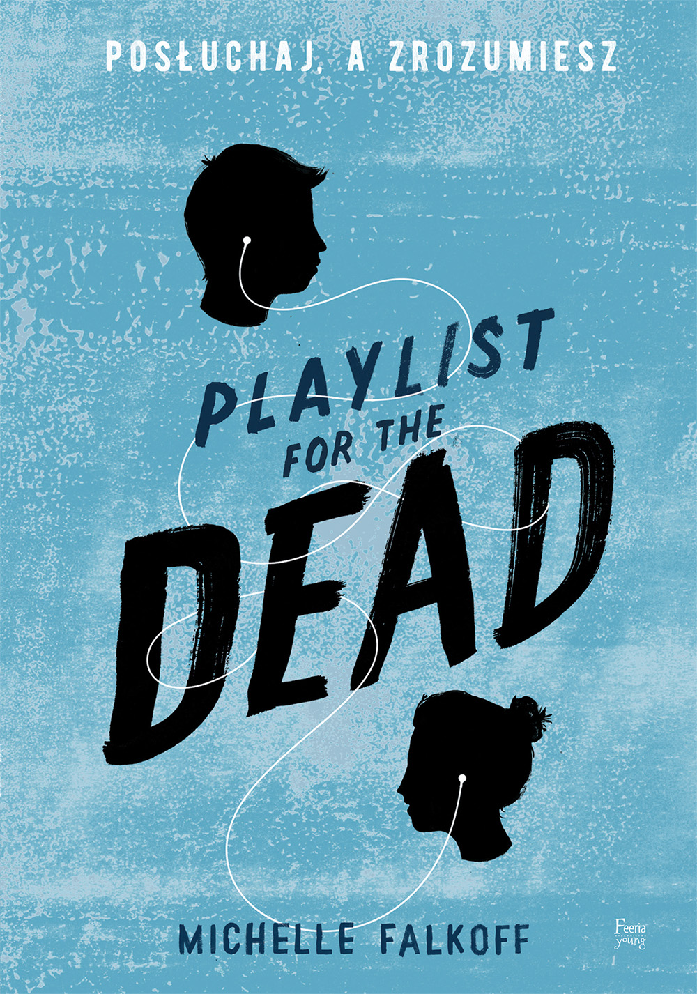 Playlist for the Dead.